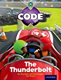 Project X Code: Wild the Thunderbolt Tony Bradman