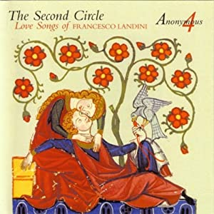 The Second Circle: Love Songs of Francesco Landini