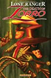 The Lone Ranger/Zorro: The Death Of Zorro TP