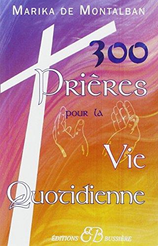 300 prières pour la vie quotidienne en ligne