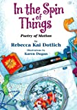 Cover of In the Spin of Things by Rebecca Kai Dotlich 1590788281