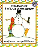 The Jacket I Wear In The Snow (Turtleback School & Library Binding Edition) (078576917X) by Neitzel, Shirley