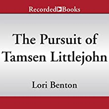 The Pursuit of Tamsen Littlejohn (       UNABRIDGED) by Lori Benton Narrated by Kate Forbes