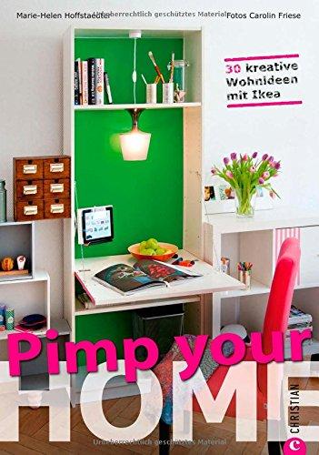 libro wohnideen pimp your home 30 kreative wohnideen mit ikea schnell umzusetzende tipps zum. Black Bedroom Furniture Sets. Home Design Ideas