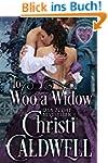 To Woo a Widow (The Heart of a Duke B...