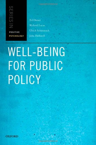 Well-Being for Public Policy (Oxford Positive Psychology Series)