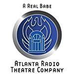 A Real Babe (Dramatized) | Brad Linaweaver,William Alan Ritch