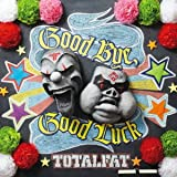 Good Bye,Good Luck(初回生産限定盤)(DVD付)