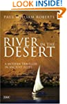 River in the Desert: A Modern Travell...