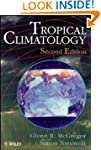 Tropical Climatology: An Introduction...