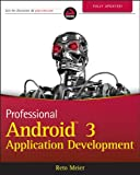 Professional Android 3 Application Development