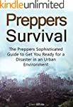 Preppers Survival: The Preppers Sophi...