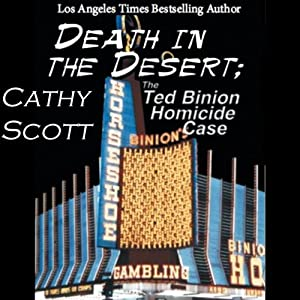 Death in the Desert: The Ted Binion Homicide Case Audiobook
