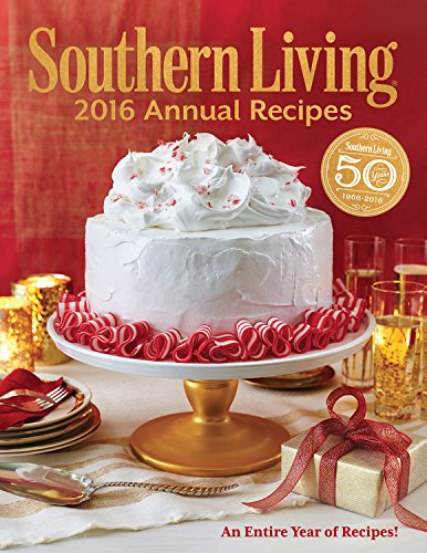 southern-living-2016-annual-recipes-every-single-recipe-from-2016-southern-living-annual-recipes