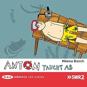 Anton taucht ab Hörspiel