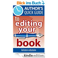 Author's Quick Guide to Editing Your Book (English Edition)