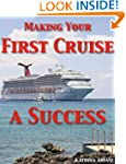 Making Your First Cruise a Success (P...