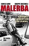 MALERBA : VENGEANCE ET R�DEMPTION D'U...