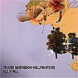 Songtexte von Travis Morrison Hellfighters - All Y'all