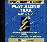 echange, troc Allen Gillespie Hayes - Essential Elements for Strings Book 2 - Play Along Trax - 2 CDs