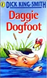 Daggie Dogfoot (0140313915) by Dick King-Smith