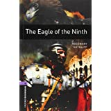 Oxford Bookworms Library: Stage 4: The Eagle of the Ninth: 1400 Headwords (Oxford Bookworms ELT) ~ John Escott