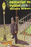 img - for By Dorothy Bowers Postscript to Poison (Golden Age Detective Novels) (1st First Edition) [Paperback] book / textbook / text book