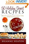 50 Holiday Dessert Recipes: Delectabl...