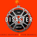The Disaster Artist: My Life inside '...