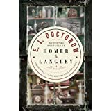 Homer & Langley: A Novel ~ E.L. Doctorow