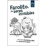 Farolito Y Los Seres Invisibles (tite page)