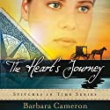 The Heart's Journey Audiobook by Barbara Cameron Narrated by Coleen Marlo