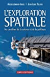 L'exploration spatiale : Au carrefour...