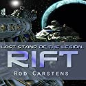 Last Stand of the Legion: Rift: Blood War, Book 1 Audiobook by Rod Carstens Narrated by Alexander Edward Trefethen