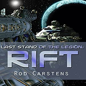 Last Stand of the Legion: Rift Audiobook