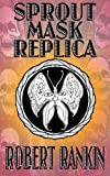 Sprout Mask Replica (Completely Barking Mad Trilogy Book 1) (English Edition)