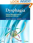 Dysphagia: Clinical Management in Adu...