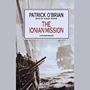 The Ionian Mission: Aubrey/Maturin Series, Book 8 | [Patrick O'Brian]