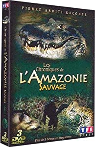 Les Chroniques de l'Amazonie sauvage, Vol. 1 - Édition 3 DVD