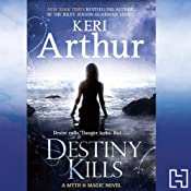 Destiny Kills | Keri Arthur