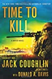 Time to Kill: A Sniper Novel (Kyle Swanson Sniper Novels)