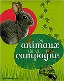 echange, troc Elisabeth Pegeon, Safia Amor, Brigitte Bulard-Cordeau - Les animaux de la campagne