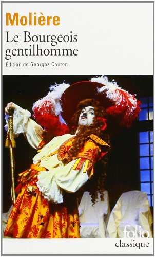 Le Bourgeois Gentilhomme (French Edition)