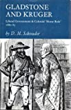 img - for Gladstone and Kruger - Liberal Government & Colonial 'Home Rule' 1880-85 book / textbook / text book