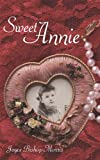 img - for Sweet Annie (The Sweet Annie Series Book 1) book / textbook / text book