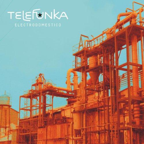 Telefunka – Electrodomestico (2003) [FLAC]