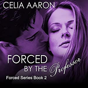 Forced by the Professor Audiobook