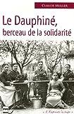 echange, troc Claude Muller - Le Dauphiné berceau de la solidarité
