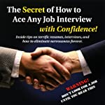 The Secret of How to Ace any Job Interview with Confidence! | David R. Portney