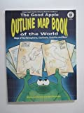 The Good Apple Outline Map Book of the World: Maps of the Hemispheres, Continents, Countries and More